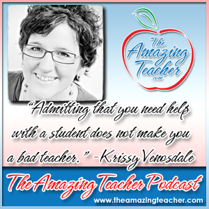 Krissy Venosdale on the Amazing Teacher Podcast