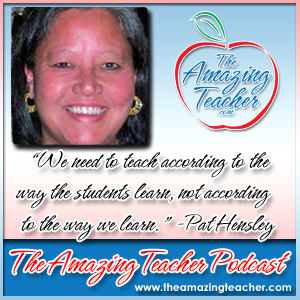 Pat Hensley on the Amazing Teacher Podcast