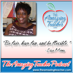 Lisa Mims on the Amazing Teacher Podcast