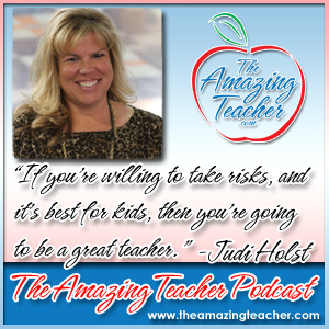 Judi Holst on the Amazing Teacher Podcast