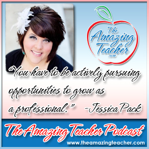 Jessica Pack on the Amazing Teacher Podcast